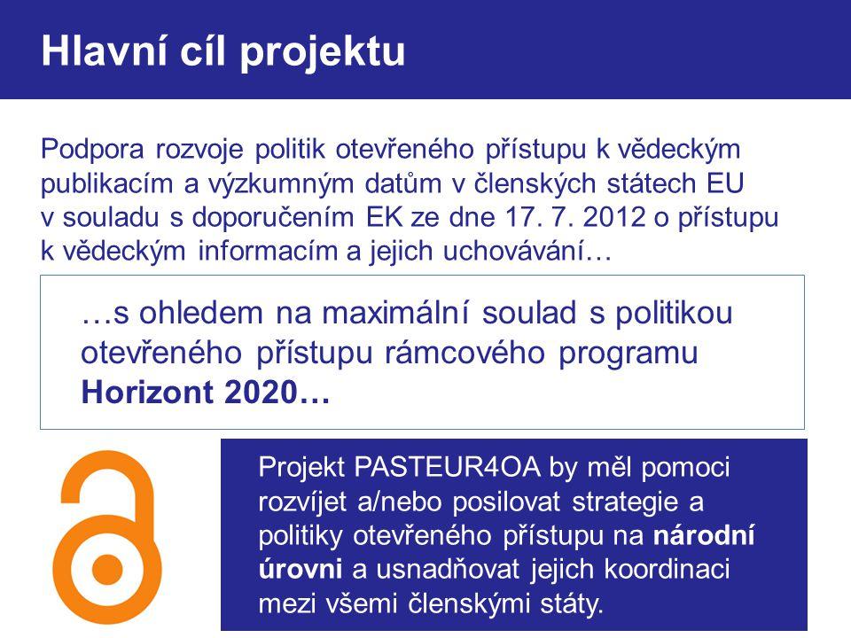 Hlavní cíl projektu Podpora rozvoje politik otevřeného přístupu k vědeckým publikacím a výzkumným datům v členských státech EU v souladu s doporučením EK ze dne 17.