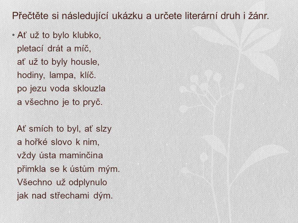 Lyrika - báseň PÍSEŇ JAROSLAV SEIFERT MAMINKA
