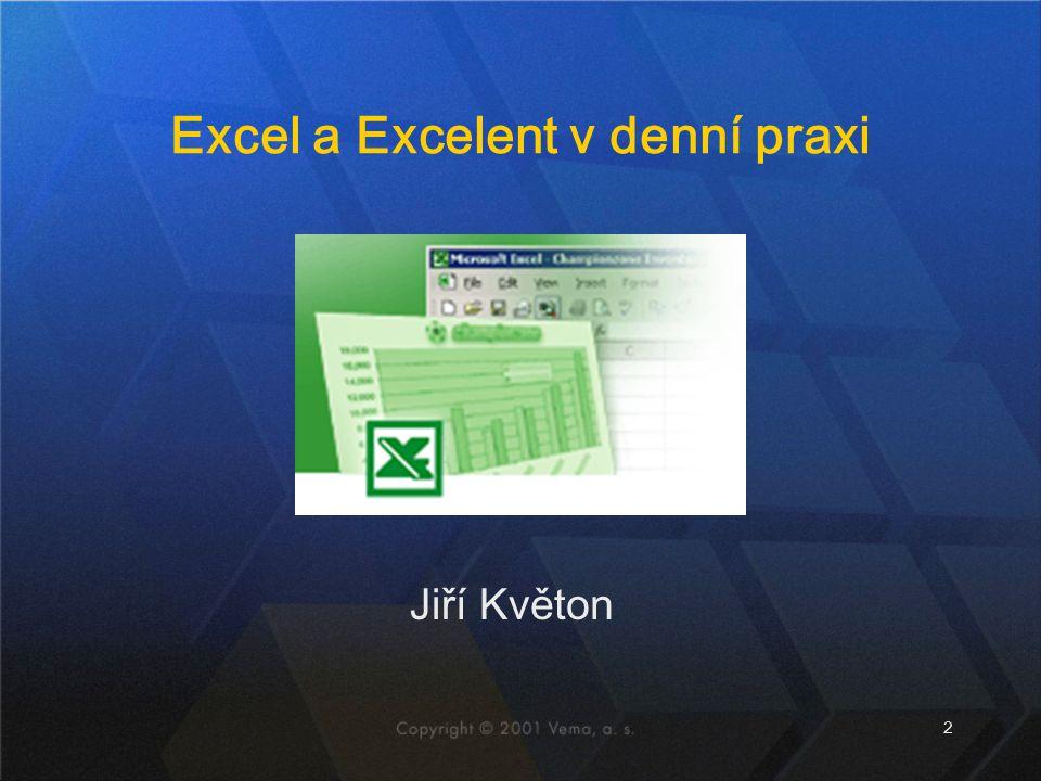 2 Jiří Květon Excel a Excelent v denní praxi