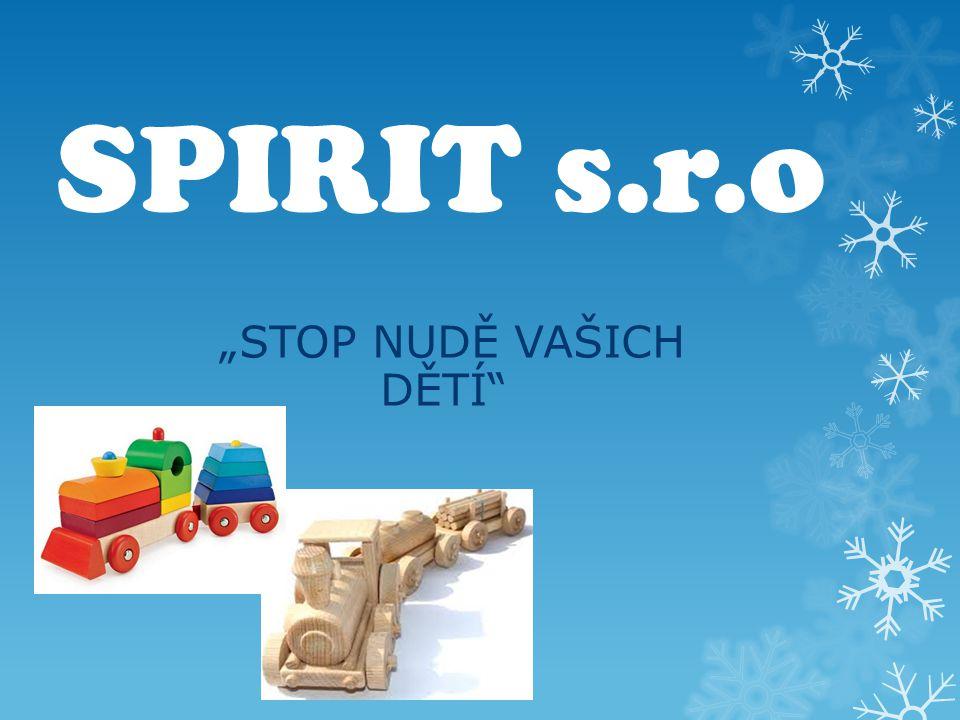 """SPIRIT s.r.o """"STOP NUDĚ VAŠICH DĚTÍ"""