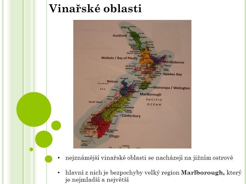 nejznámější vinařské oblasti se nacházejí na jižním ostrově hlavní z nich je bezpochyby velký region Marlborough, který je nejmladší a největší Vinařské oblasti