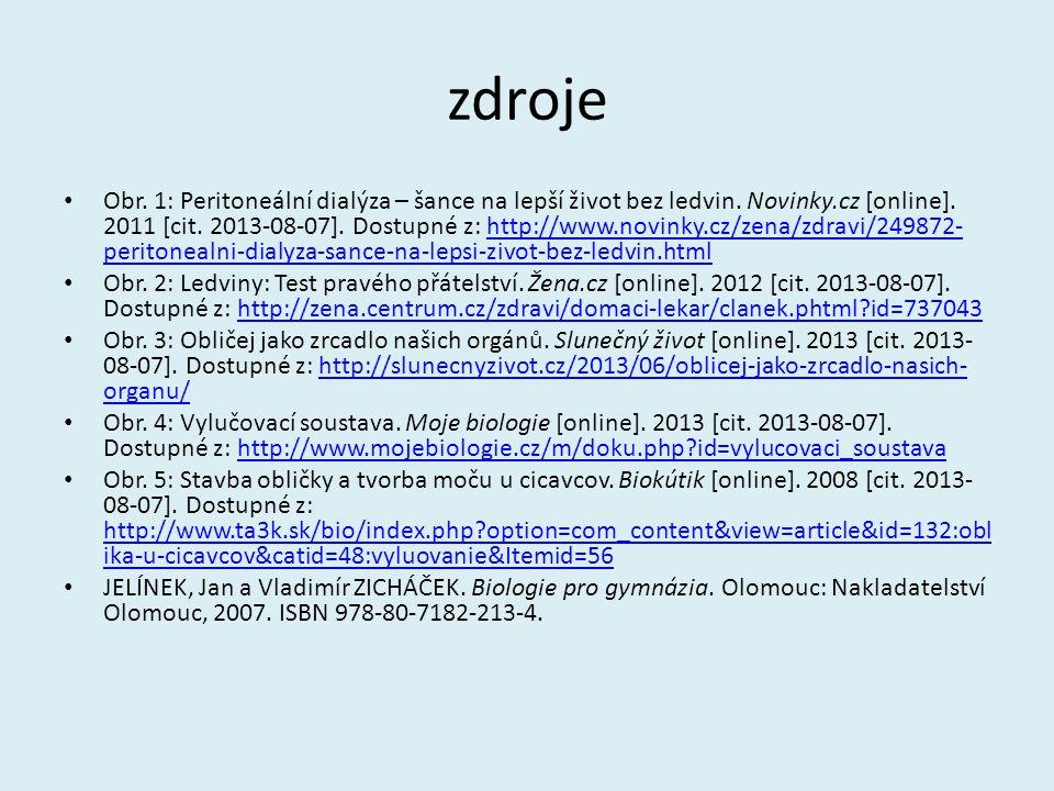 zdroje Obr. 1: Peritoneální dialýza – šance na lepší život bez ledvin. Novinky.cz [online]. 2011 [cit. 2013-08-07]. Dostupné z: http://www.novinky.cz/