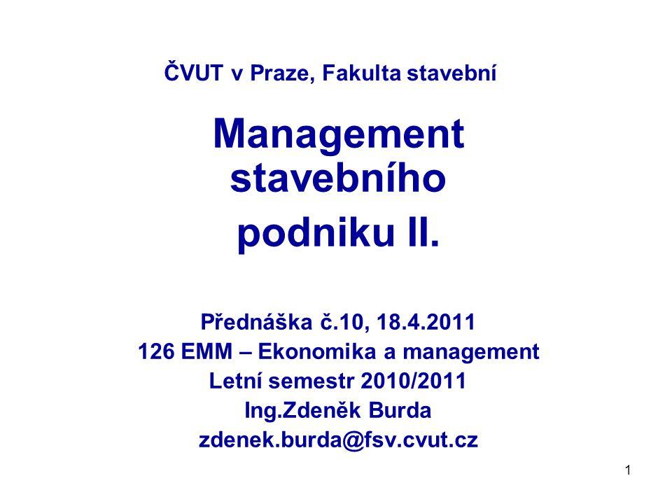 1 ČVUT v Praze, Fakulta stavební Management stavebního podniku II.