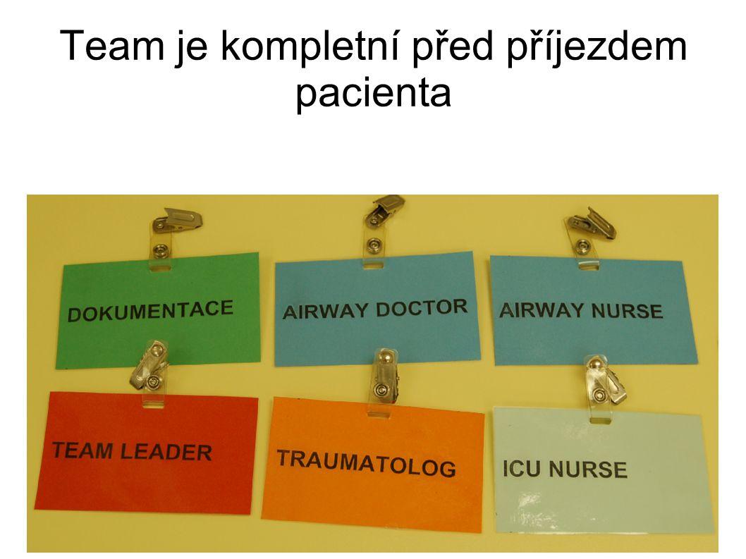 Team je kompletní před příjezdem pacienta