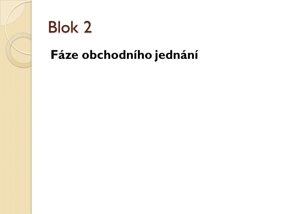 Blok 2 Fáze obchodního jednání
