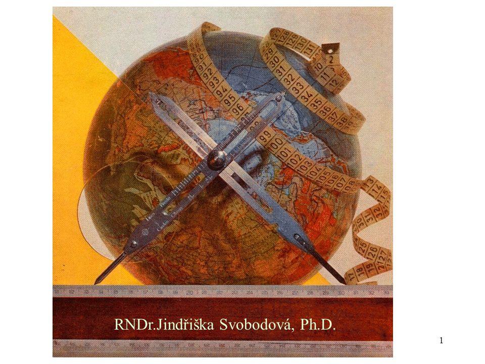 1 RNDr.Jindřiška Svobodová, Ph.D.