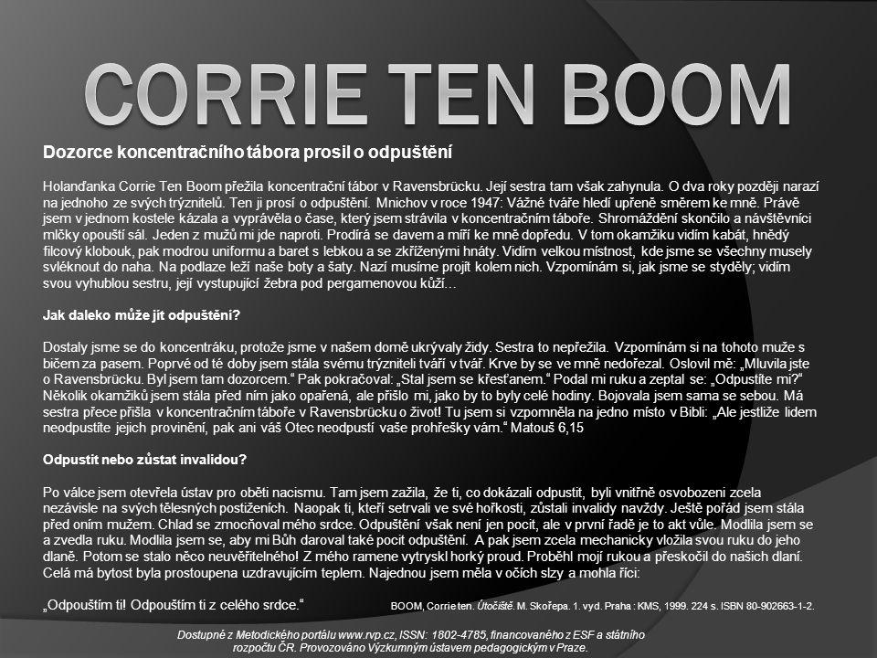 BOOM, Corrie ten. Útočiště. M. Skořepa. 1. vyd. Praha : KMS, 1999. 224 s. ISBN 80-902663-1-2. Dozorce koncentračního tábora prosil o odpuštění Holanďa