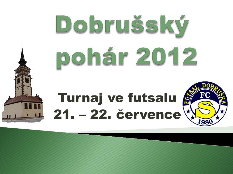 Turnaj ve futsalu 21. – 22. července