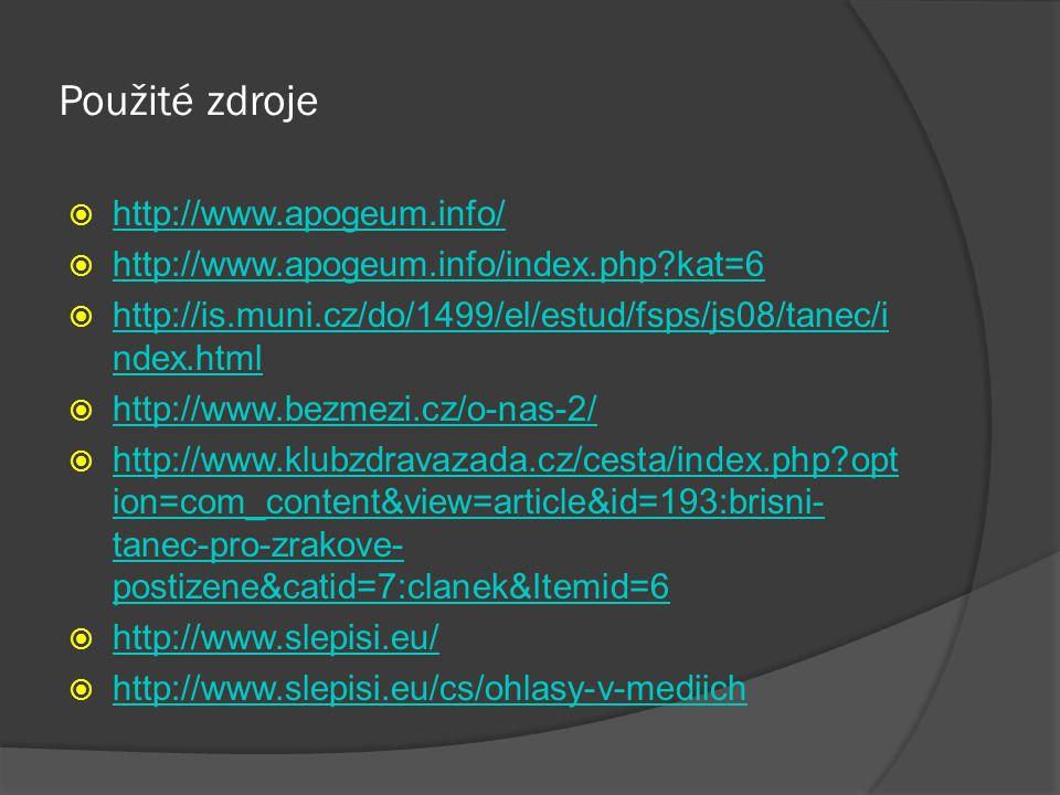 Použité zdroje  http://www.apogeum.info/ http://www.apogeum.info/  http://www.apogeum.info/index.php?kat=6 http://www.apogeum.info/index.php?kat=6 