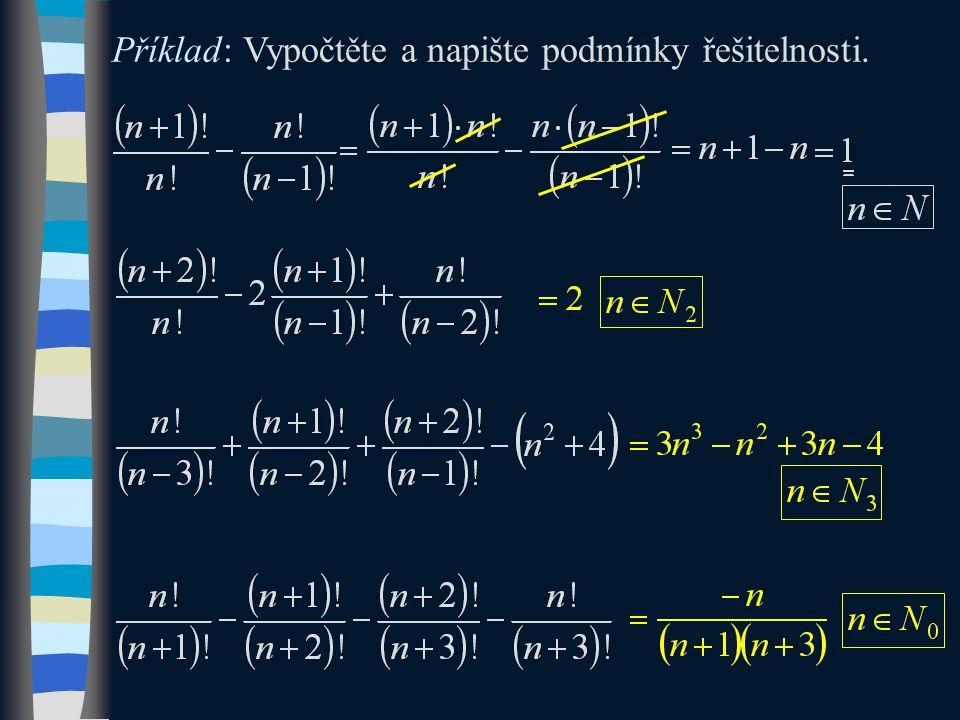 Příklad: Zjednodušte a uveďte podmínky řešitelnosti.