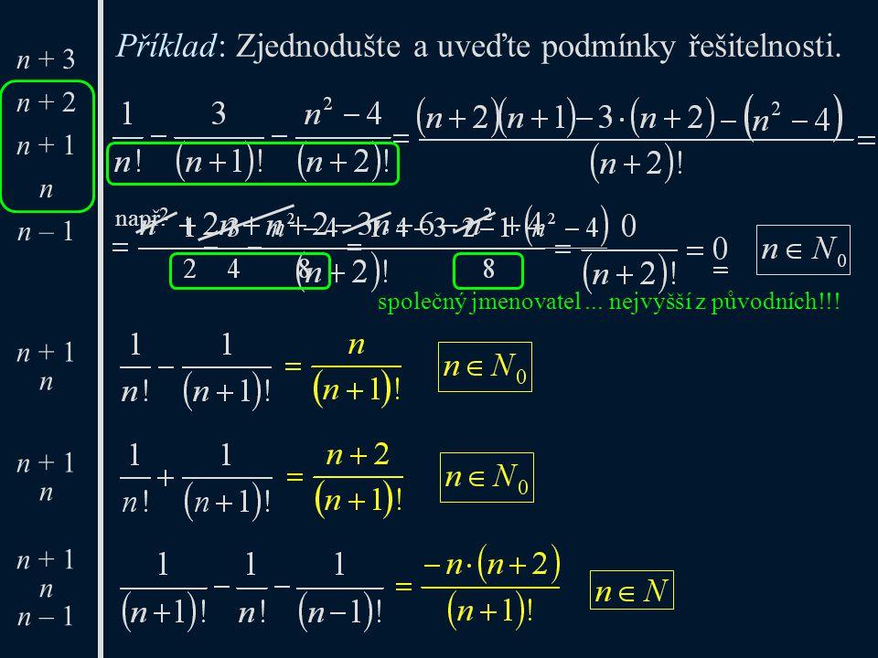n + 3 n + 2 n + 1 n n – 1 n + 2 n + 1 n n n – 1 n + 1 n n – 1