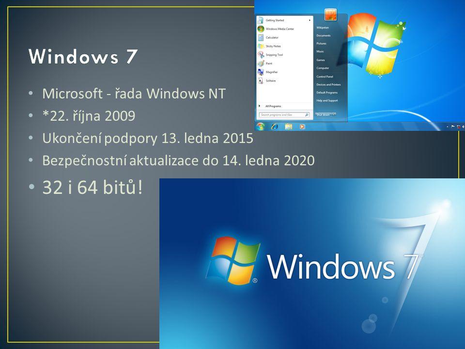 Microsoft - řada Windows NT *22. října 2009 Ukončení podpory 13.