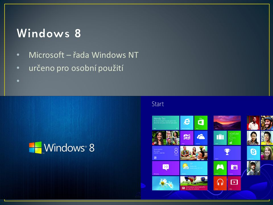 Microsoft – řada Windows NT určeno pro osobní použití
