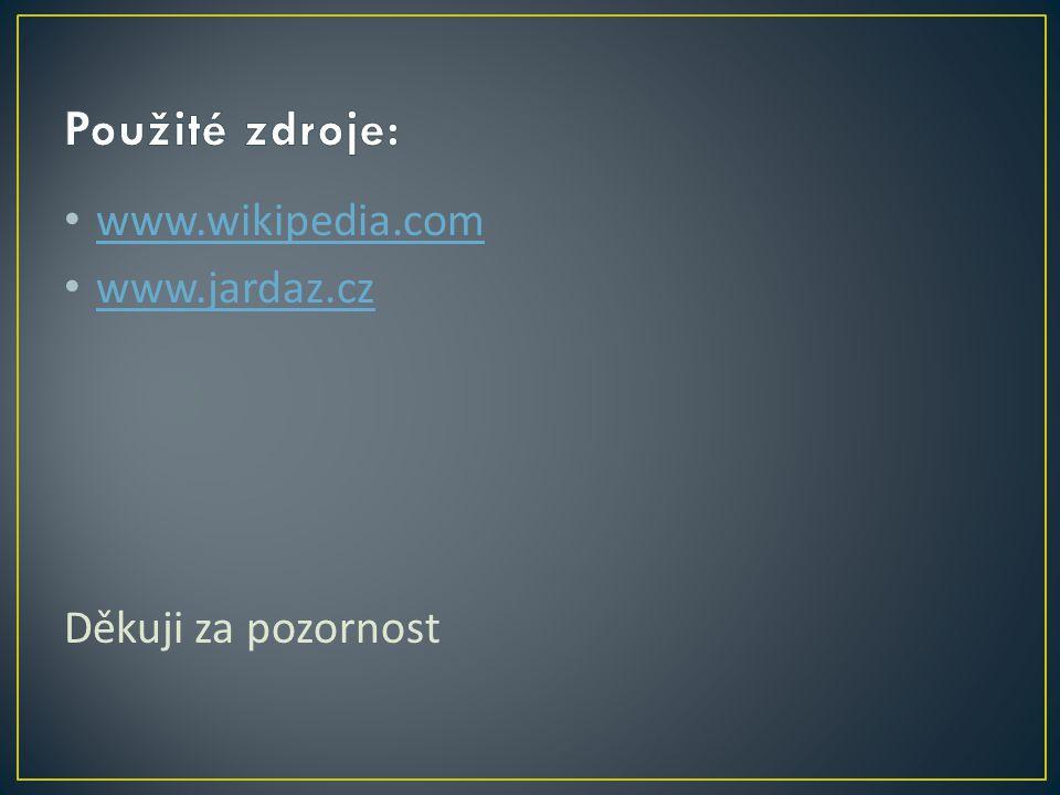 www.wikipedia.com www.jardaz.cz Děkuji za pozornost