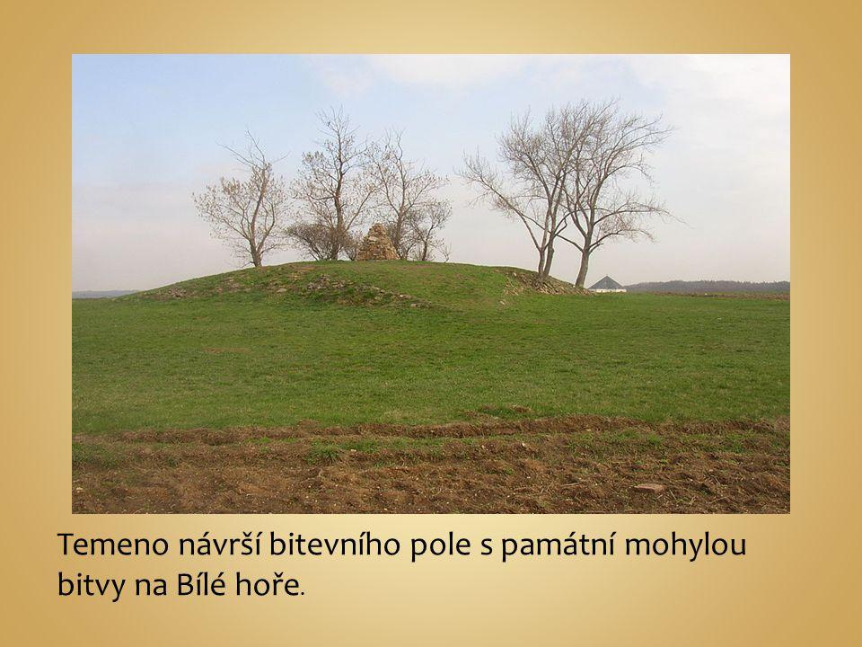 Temeno návrší bitevního pole s památní mohylou bitvy na Bílé hoře.