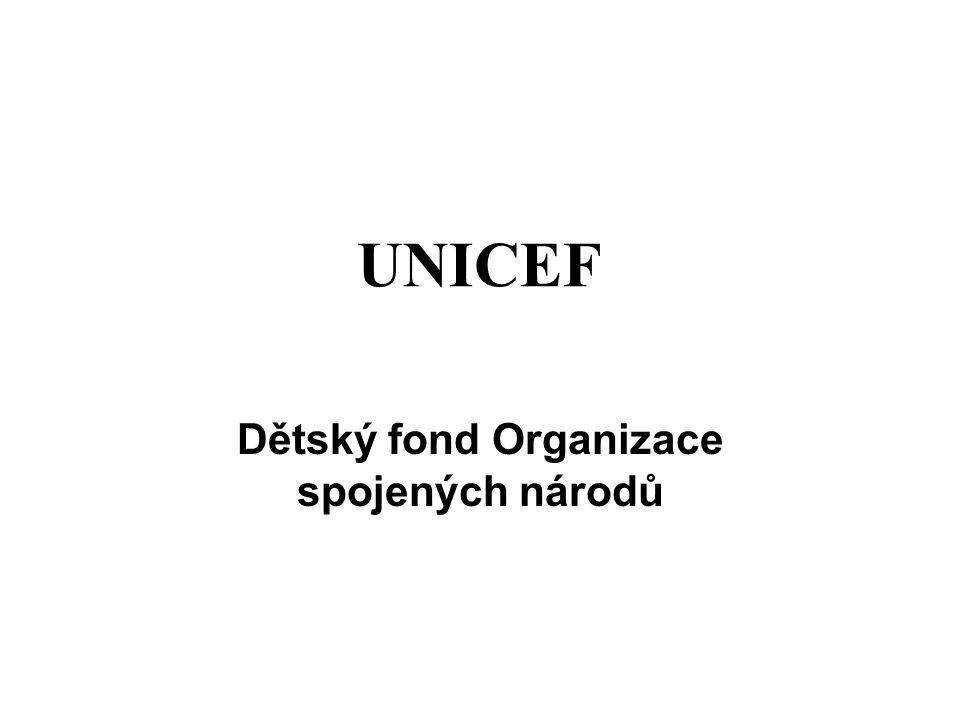 je to hlavní světová organizace pro pomoc dětem, která se celosvětově zabývá ochranou a zlepšováním životních podmínek dětí a podporou jejich všestranného rozvoje.dětí Trvale pracuje ve více než 190 zemích.