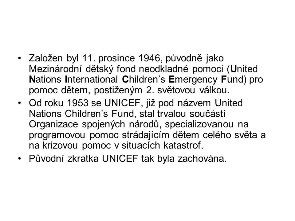Založen byl 11. prosince 1946, původně jako Mezinárodní dětský fond neodkladné pomoci (United Nations International Children's Emergency Fund) pro pom