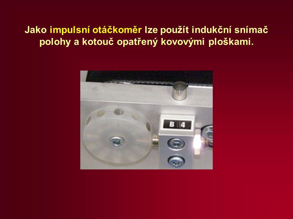 Jako impulsní otáčkoměr lze použít indukční snímač polohy a kotouč opatřený kovovými ploškami.
