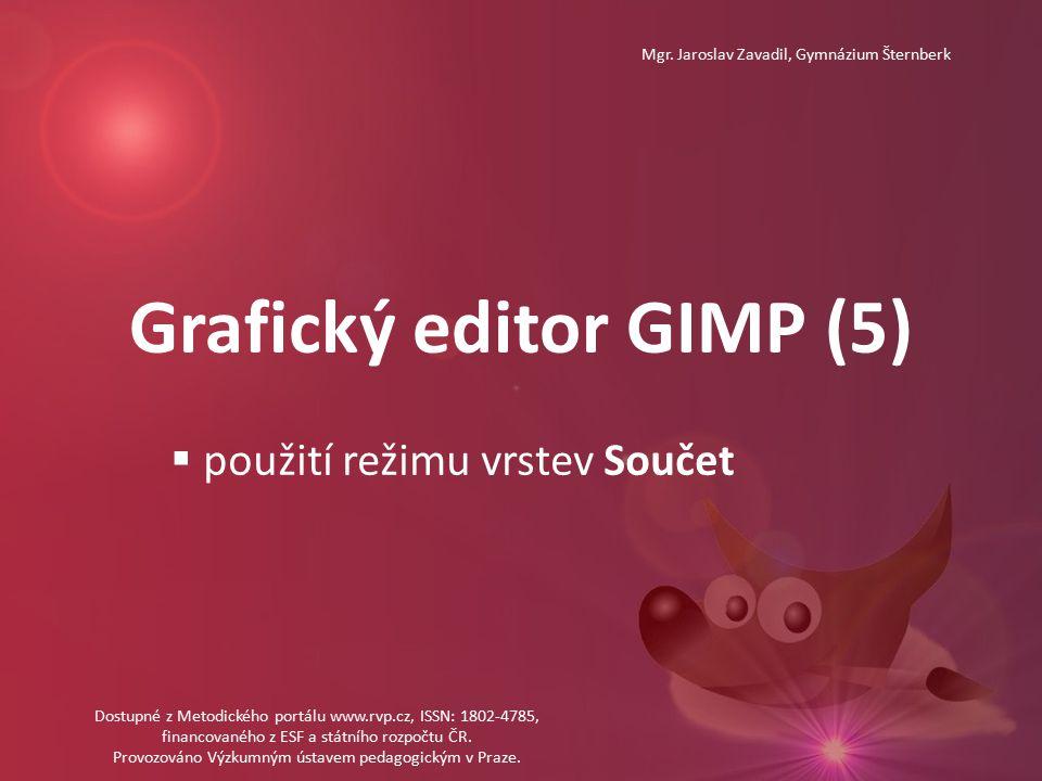 Grafický editor GIMP (5) Mgr.