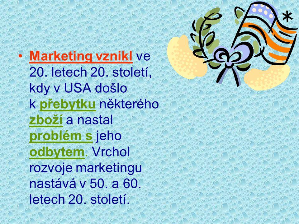 Marketing vznikl ve 20. letech 20. století, kdy v USA došlo k přebytku některého zboží a nastal problém s jeho odbytem. Vrchol rozvoje marketingu nast