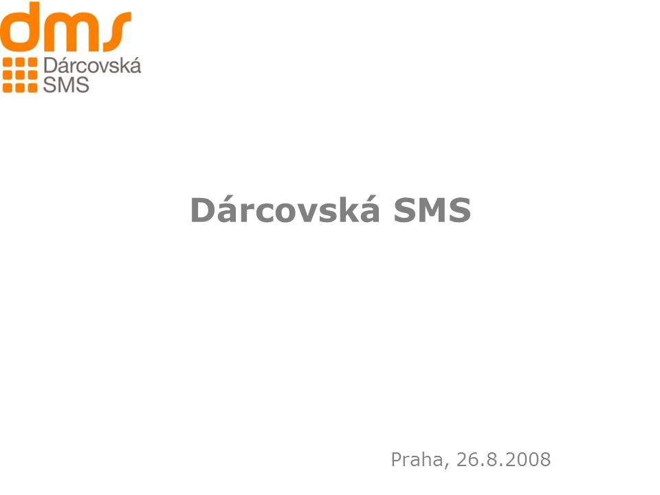 Dárcovská SMS Praha, 26.8.2008