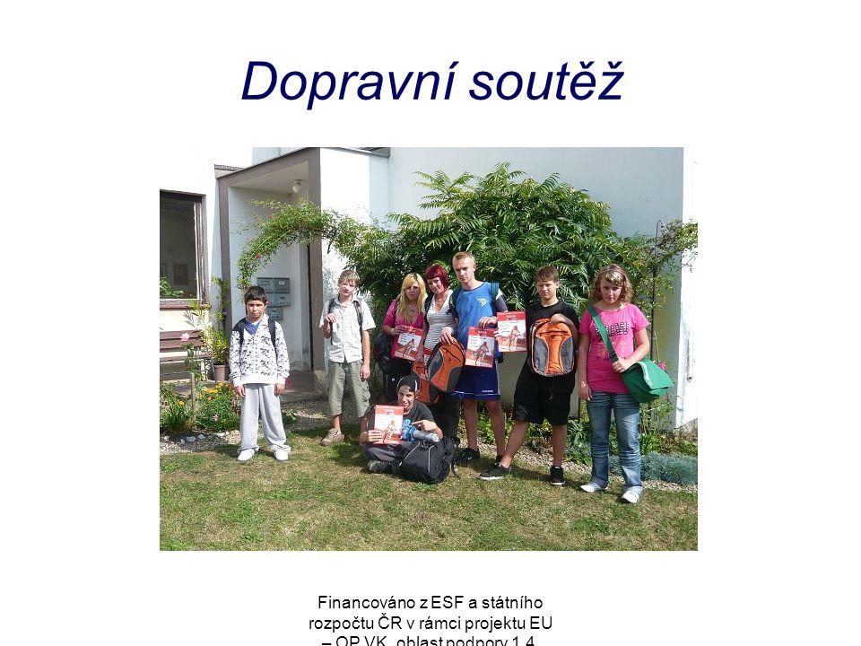 Financováno z ESF a státního rozpočtu ČR v rámci projektu EU – OP VK, oblast podpory 1.4. Dopravní soutěž