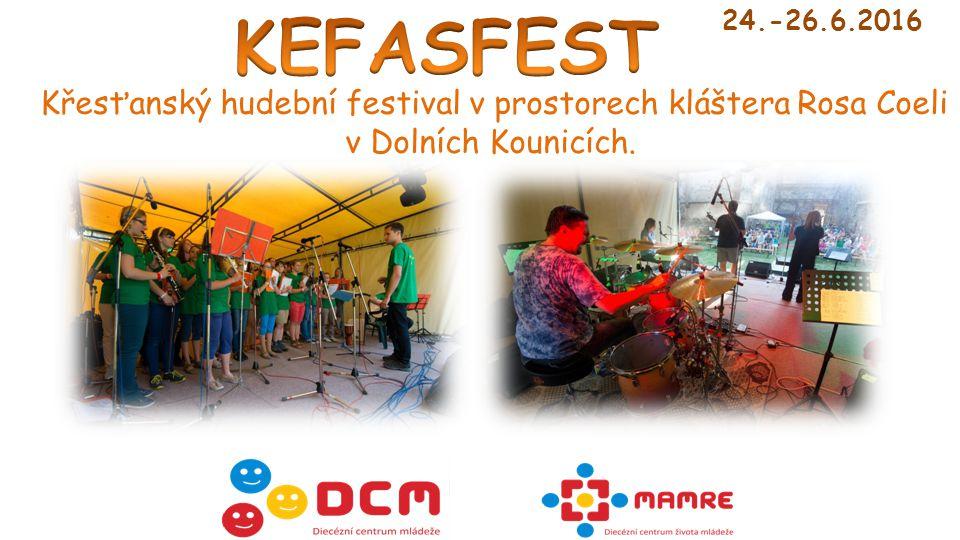 Křesťanský hudební festival v prostorech kláštera Rosa Coeli v Dolních Kounicích. 24.-26.6.2016