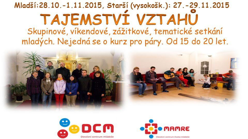 25+ 26.-28.2.2016 Nabitý program a společenství mladých. Určeno především pro starší mládež 25+.