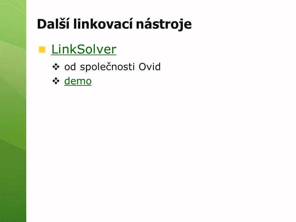 Další linkovací nástroje LinkSolver  od společnosti Ovid  demodemo