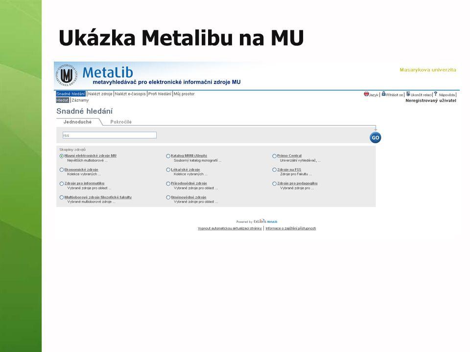 Ukázka Metalibu na MU