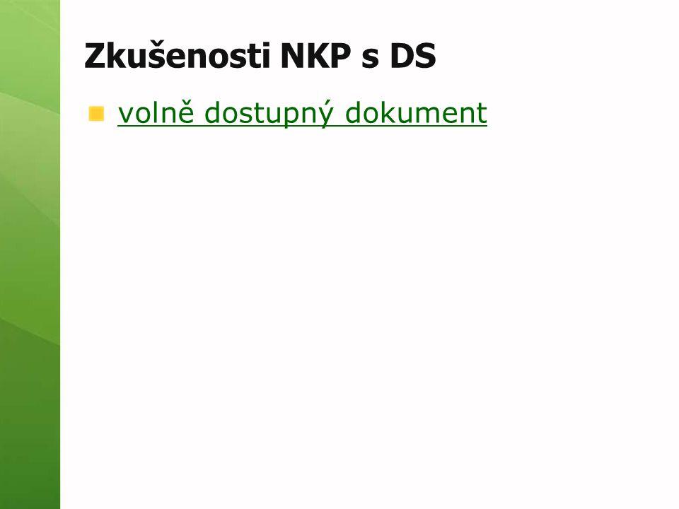 Zkušenosti NKP s DS volně dostupný dokument