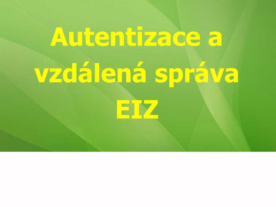 Autentizace a vzdálená správa EIZ
