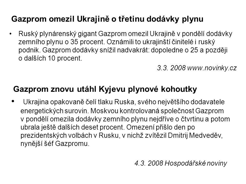 Gazprom omezil Ukrajině o třetinu dodávky plynu Ruský plynárenský gigant Gazprom omezil Ukrajině v pondělí dodávky zemního plynu o 35 procent. Oznámil