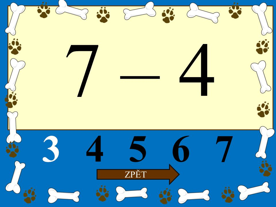 7 – 4 34567 ZPĚT 3