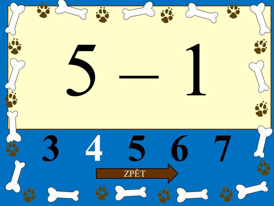 5 – 1 34567 ZPĚT 4
