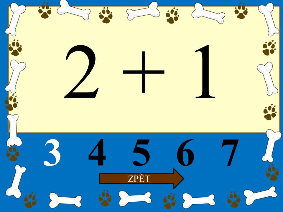 2 + 1 34567 ZPĚT 3