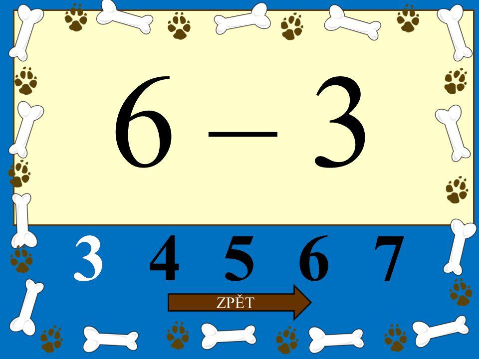6 – 3 34567 ZPĚT 3