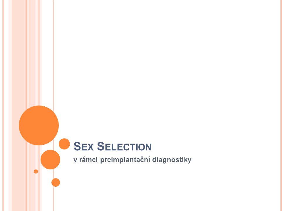 S EX S ELECTION v rámci preimplantační diagnostiky