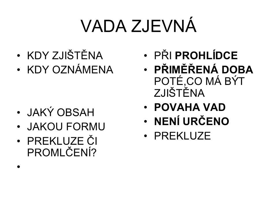 PROHLÍDKA U VAD ZJEDNÝCH ČLÁNEK 38.1.ČLÁNEK 38.2.