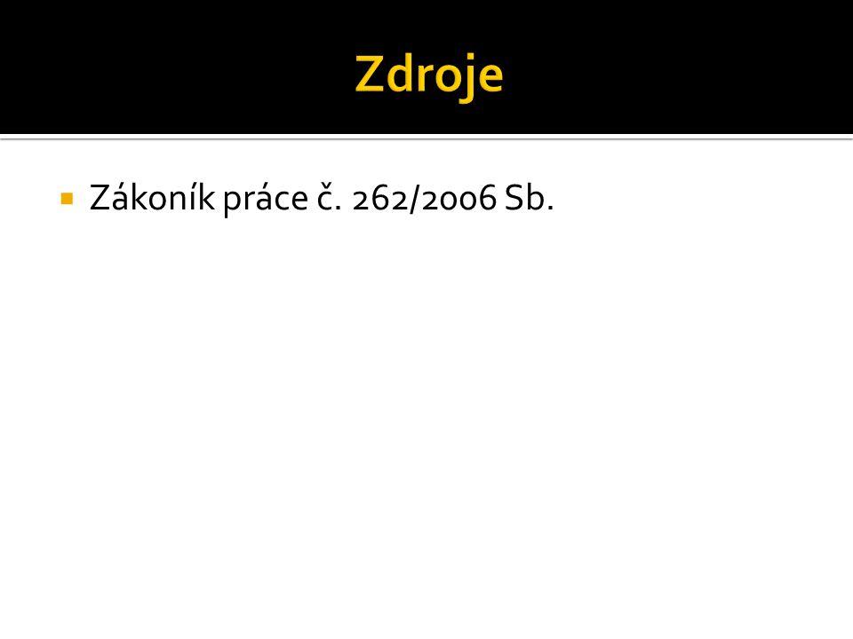  Zákoník práce č. 262/2006 Sb.