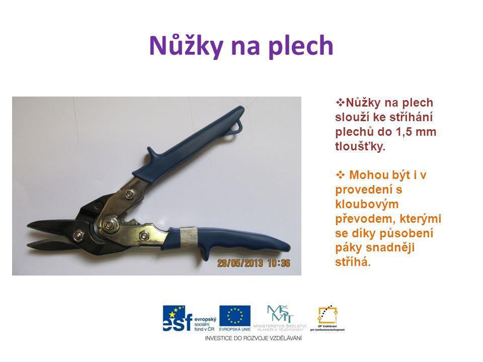 Pákové nůžky na plech  Pákové nůžky na plech slouží ke stříhání plechů nad 1,5 mm tloušťky.