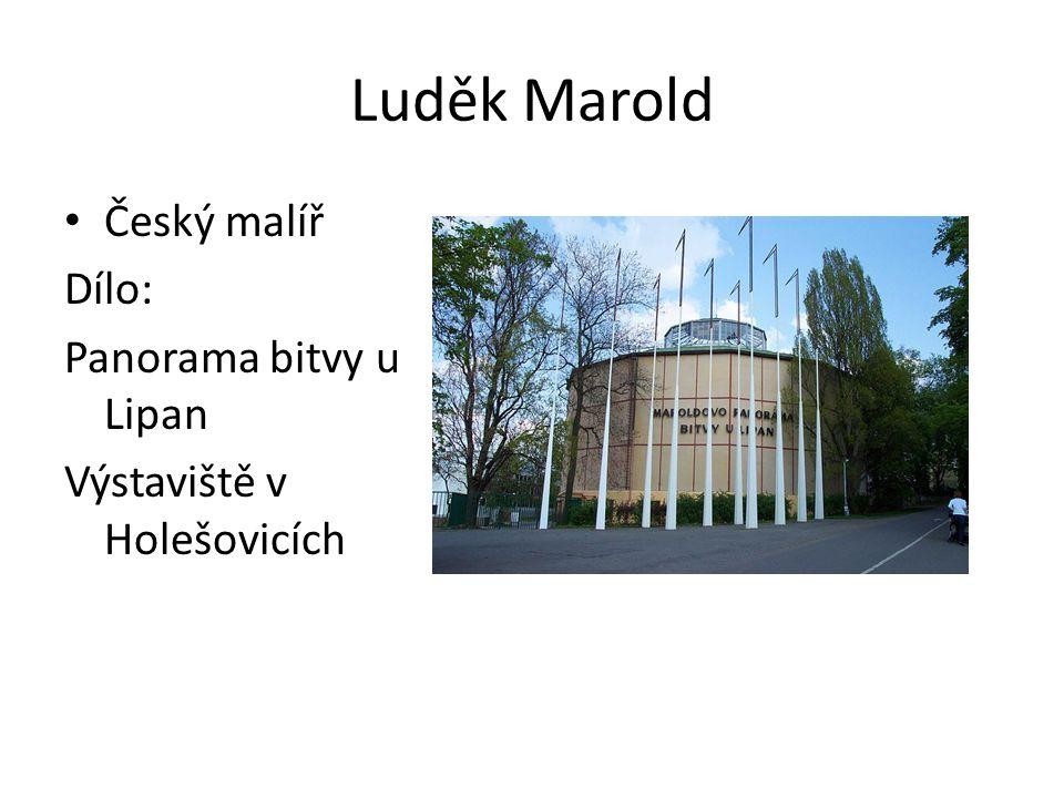 Luděk Marold Český malíř Dílo: Panorama bitvy u Lipan Výstaviště v Holešovicích