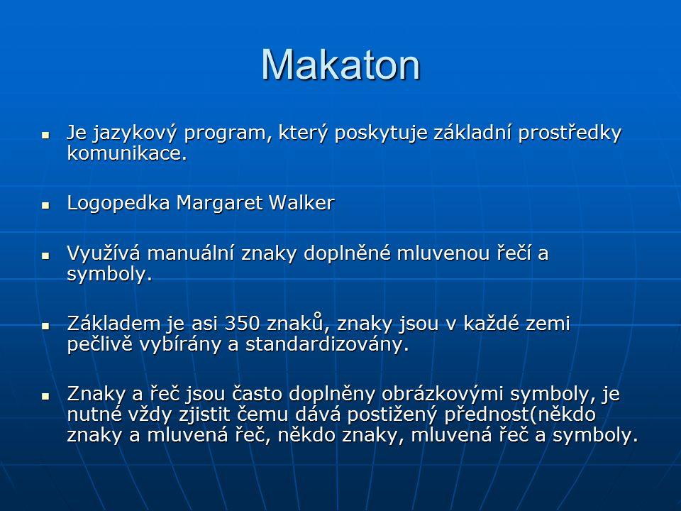 Makaton Je jazykový program, který poskytuje základní prostředky komunikace. Je jazykový program, který poskytuje základní prostředky komunikace. Logo