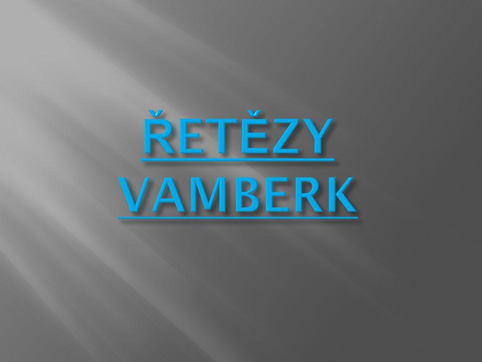 ŘETĚZY VAMBERK Firma ŘETĚZY VAMBERK je jedním z největších výrobců řetězů a řetězových kol ve střední Evropě.