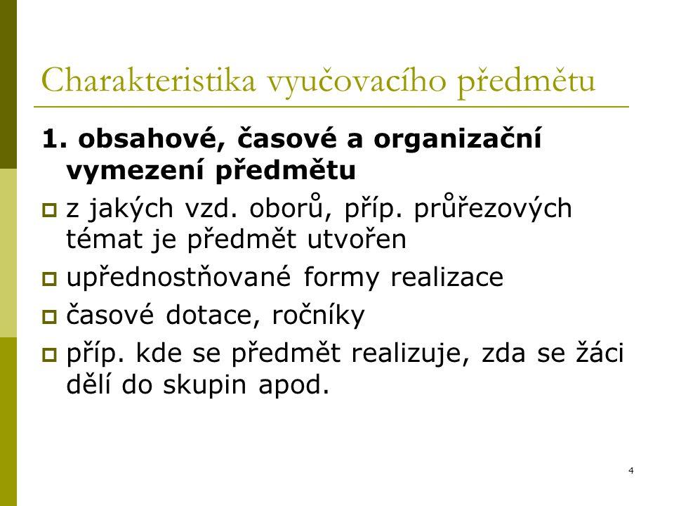 5 Charakteristika vyučovacího předmětu 2.