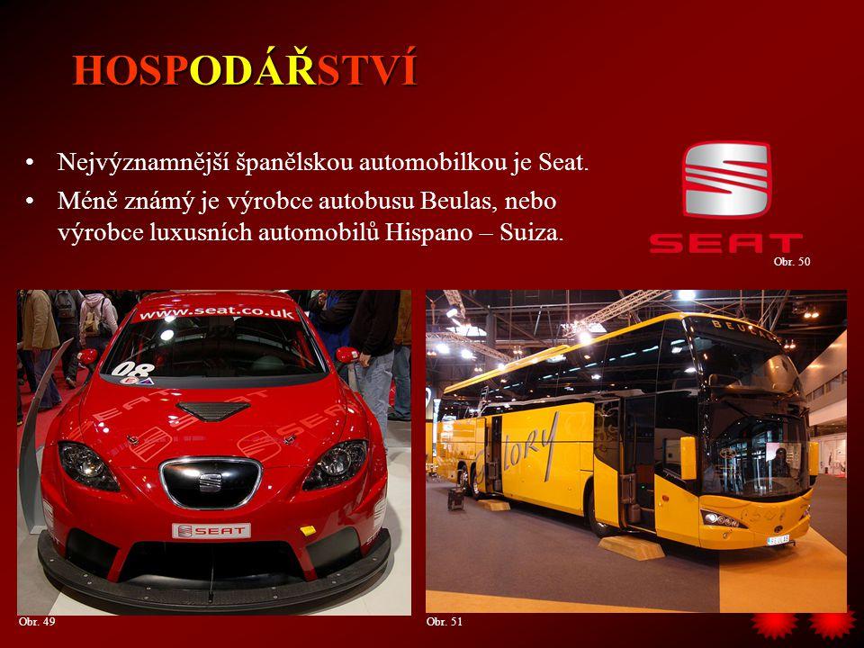 Nejvýznamnější španělskou automobilkou je Seat. Méně známý je výrobce autobusu Beulas, nebo výrobce luxusních automobilů Hispano – Suiza. HOSPODÁŘSTVÍ