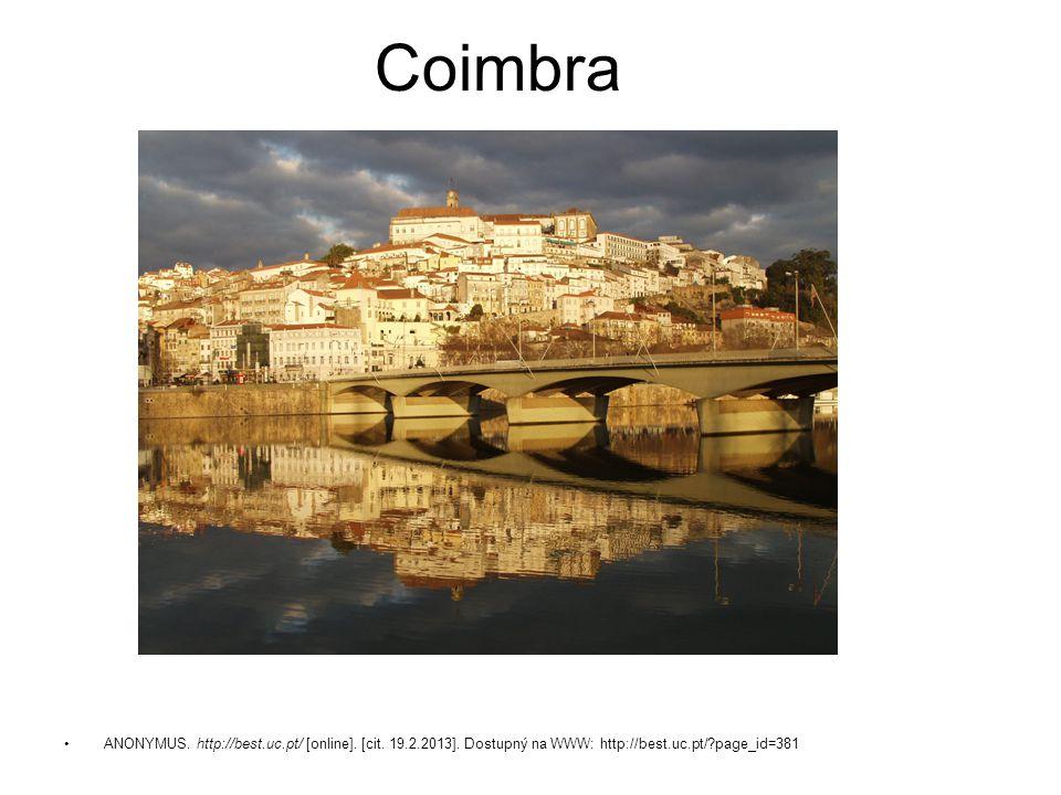 ANONYMUS. http://best.uc.pt/ [online]. [cit. 19.2.2013]. Dostupný na WWW: http://best.uc.pt/?page_id=381 Coimbra