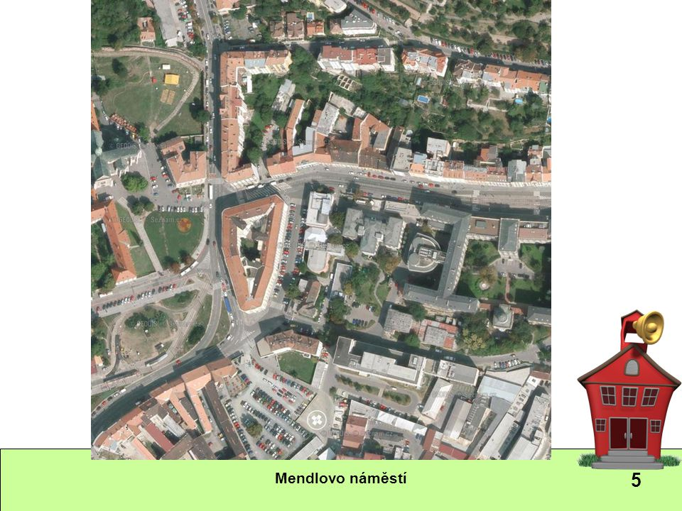 Mendlovo náměstí 5