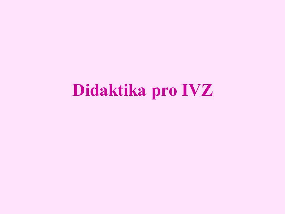 Didaktika pro IVZ