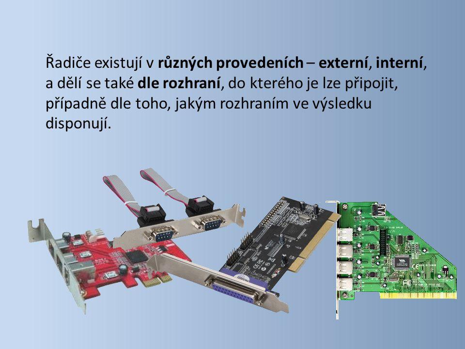Řadiče existují v různých provedeních – externí, interní, a dělí se také dle rozhraní, do kterého je lze připojit, případně dle toho, jakým rozhraním ve výsledku disponují.